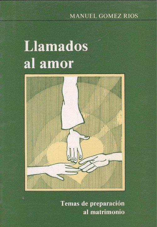 Llamados al amor. preparacion al matrimonio (2. ed.)