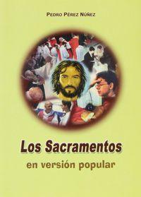 Sacramentos en version popular,los