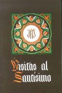 Visitas al santisimo (10. ed.) (en  miniatura)