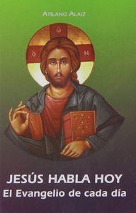 Jesus habla hoy. el evangelio de cada dia