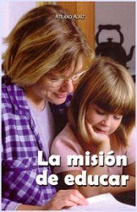 Mision de educar,la