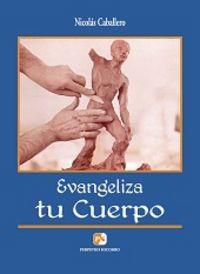 Evangeliza tu cuerpo