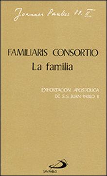 Familiaris consortio. la familia