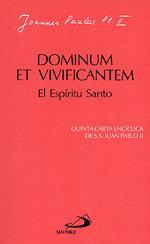 Dominum et vivificantem el espiritu santo