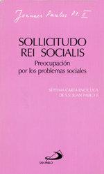 Sollicitudo rei socialis. preocupacion por los problemas soc