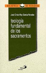 Teologia fundamental de los sacramentos