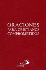 Oraciones para cristianos comprometidos