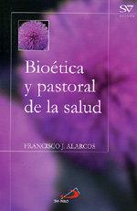 Bioetica y pastoral de la salud
