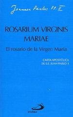 Rosarium virginis mariae. el rosario de la virgen maria
