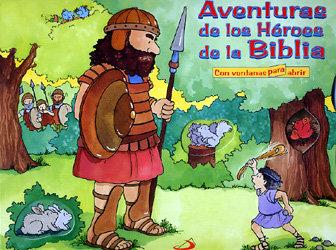 Aventuras de las heroes de la biblia
