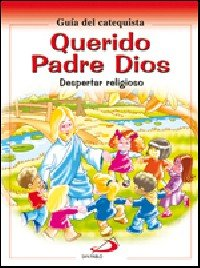Guia catequista querido padre dios