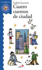 Cuatro cuentos de ciudad serie azul