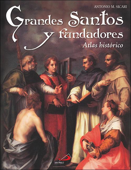 Grandes santos y fundadores