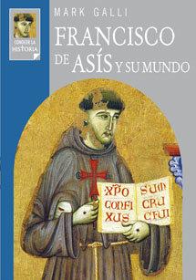 Francisco de asis y su mundo
