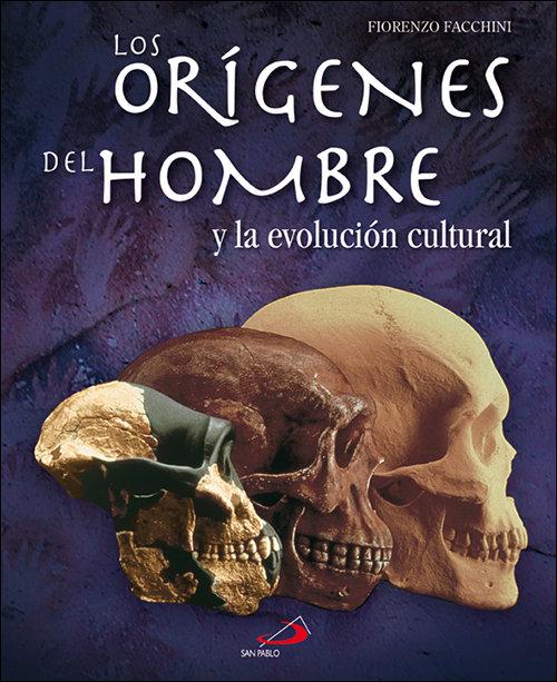 Origenes del hombre y la evolucion cultural,los