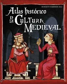 Atlas historico de la cultura medieval