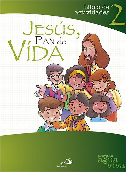 Jesus pan de vida alumno libro actividades
