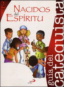Nacidos del espiritu libro del catequista