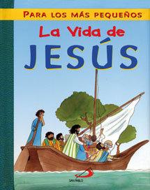 Vida de jesus para los mas pequeños