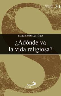 Adonde va la vida religiosa