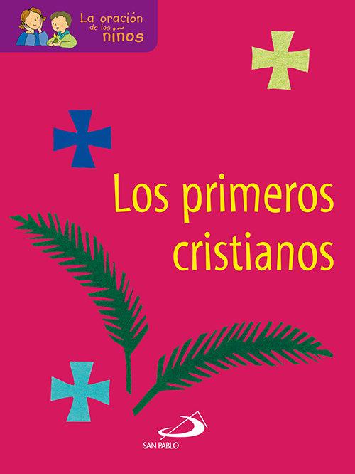 Primeros cristianos,los