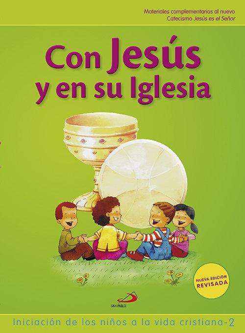 Con jesus y en su iglesia 2 09 inic.niños vida cri