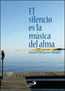 Silencio es la musica del alma,el