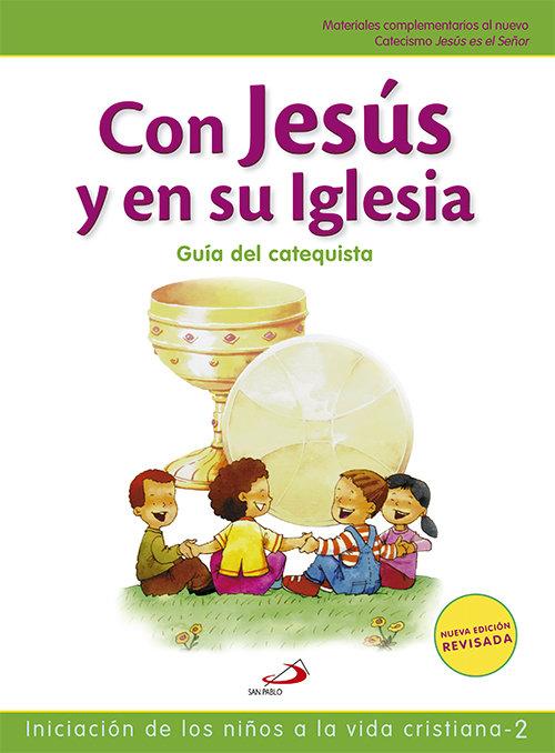 Con jesus y en su iglesia guia
