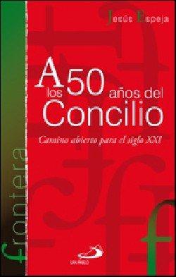 A los 50 años del concilio