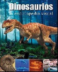 Dinosaurios enciclopedia visual