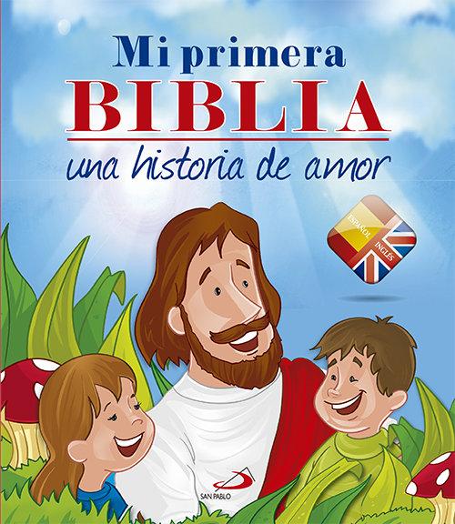 Mi primera biblia bilingue una historia de amor