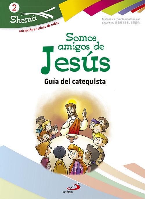 Somos amigos de jesus 2 guia catequista