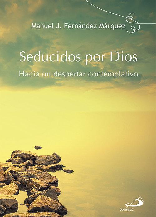 Seducidos por dios
