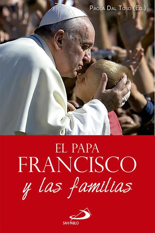 Papa francisco y las familias,el