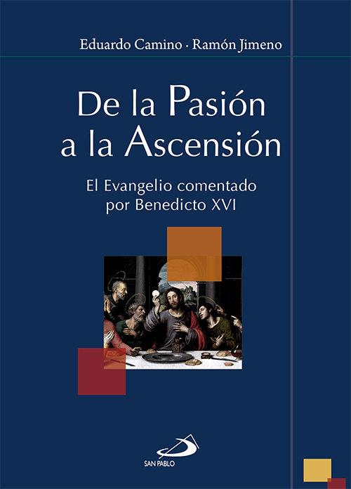De la pasion a la ascension