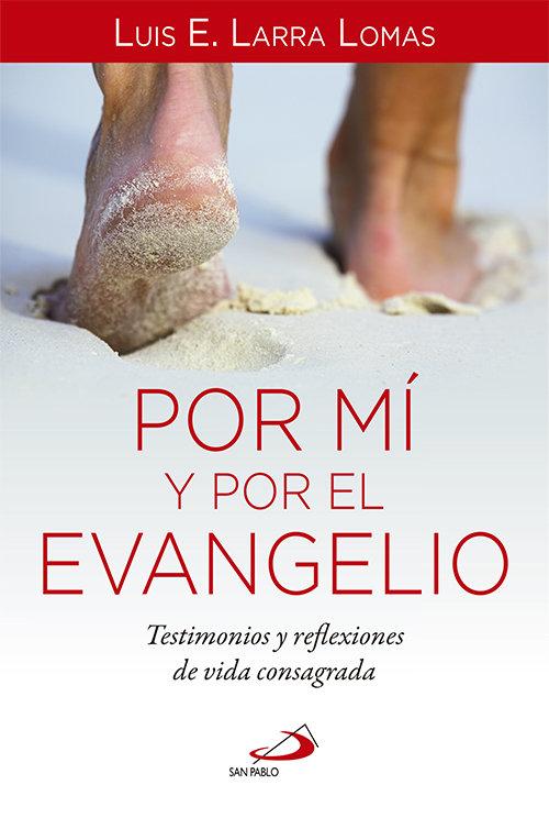 Por mi y por el evangelio