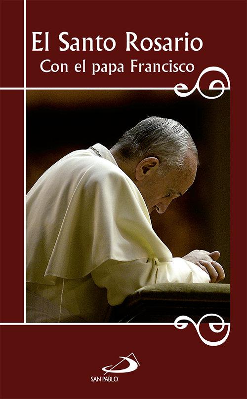 Santo rosario con el papa francisco,el