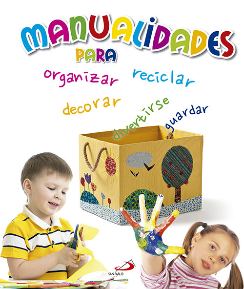 Manualidades para organizar reciclar decorar guardar