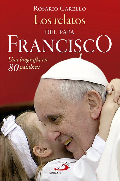 Relatos del papa francisco,los