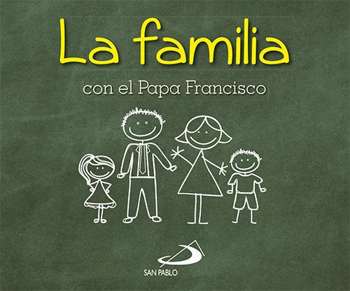 Familia con el papa francisco,la