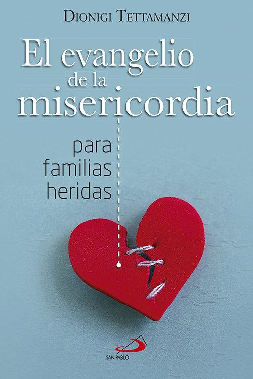 Evangelio de la misericordia para familias heridas