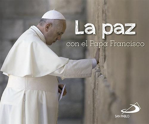 Paz con el papa francisco,la