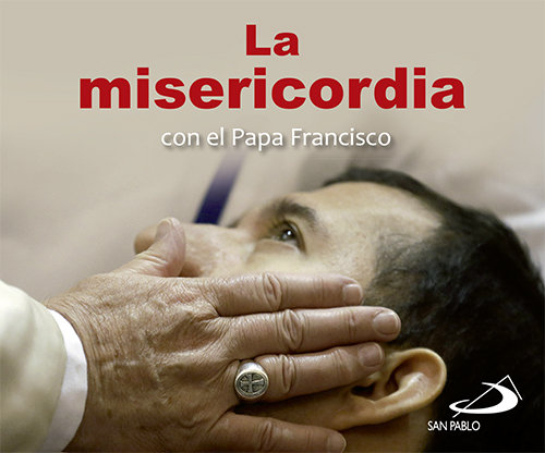 Misericordia con el papa francisco,la