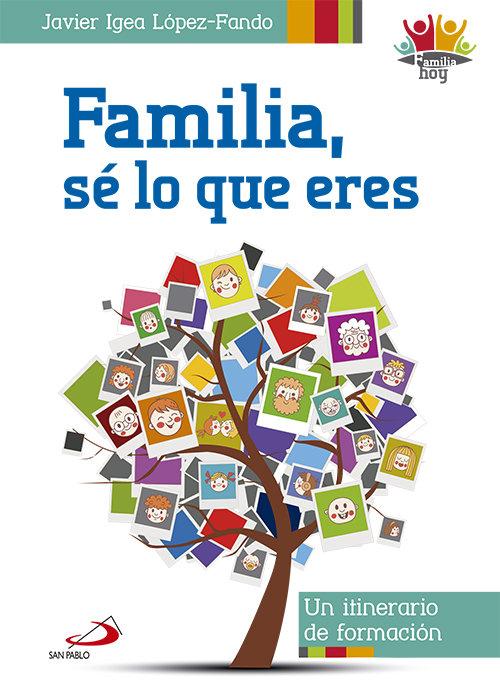 Familia, se lo que eres