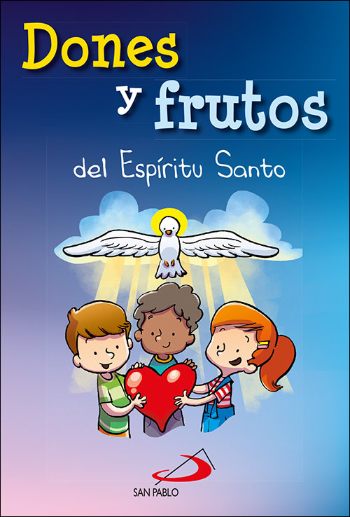 Dones y frutos del espiritu santo