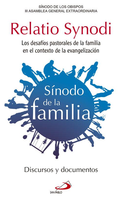 Relatio synodi. sinodo de la familia