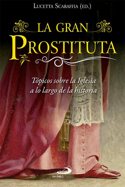 Gran prostituta, la