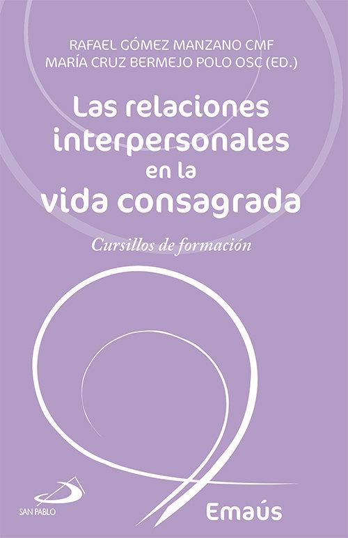 Relaciones interpersonales en la vida consagrada,las