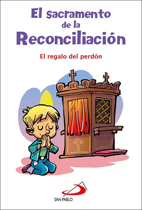 Sacramento de la reconciliacion,el