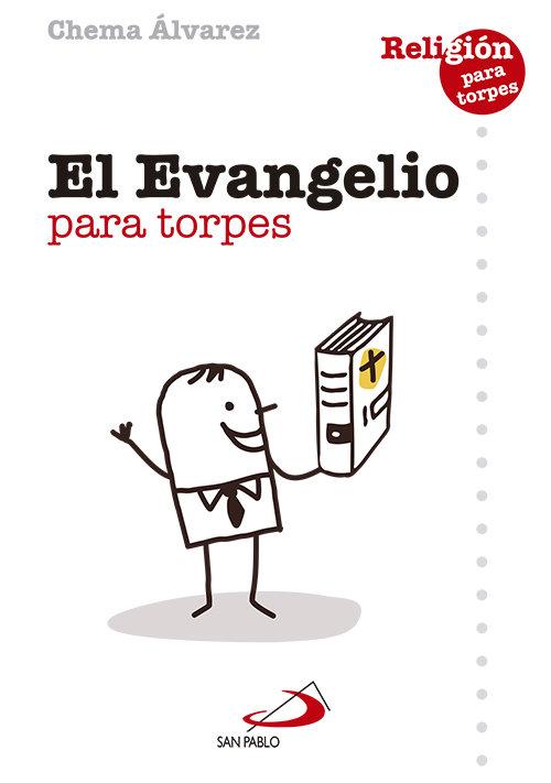 Evangelio para torpes,el